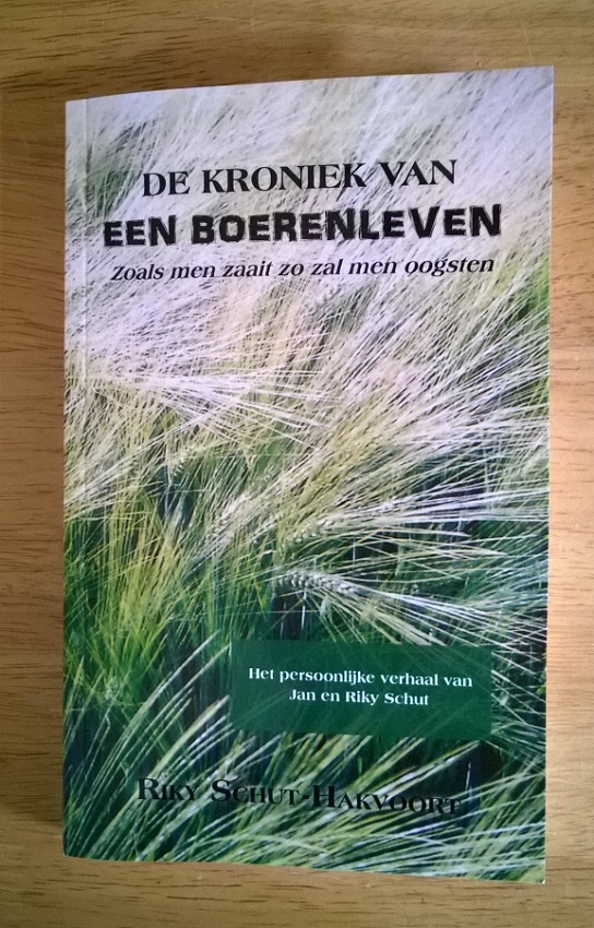 2015 Kroniek van een Boerenleven - Riky en Jan Schut