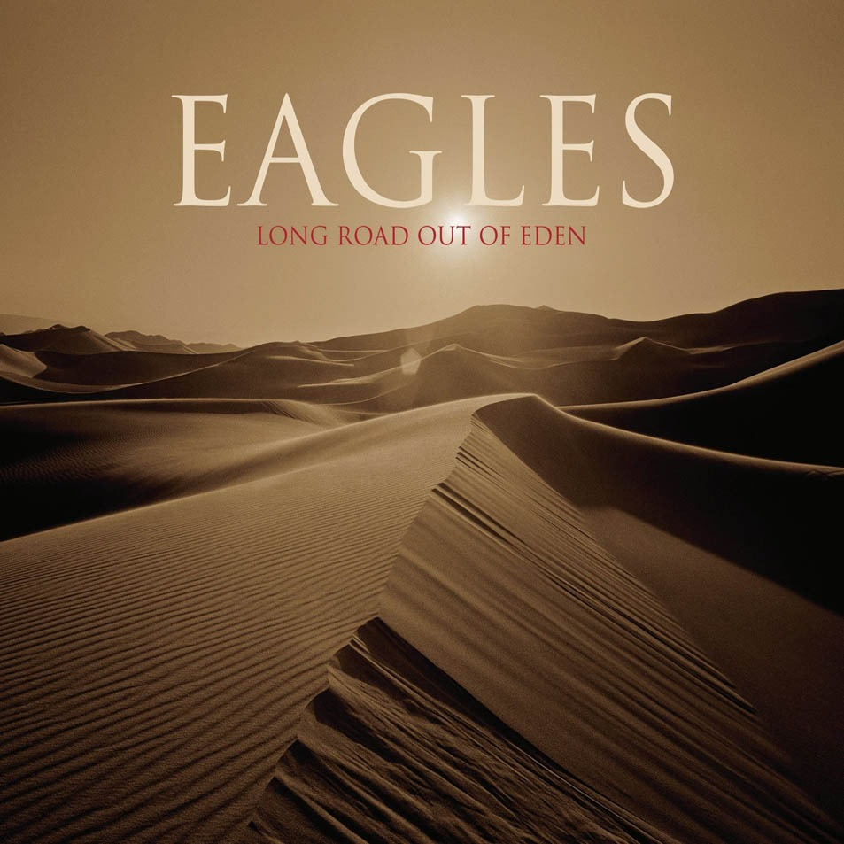 Long Road Out Of Eden, The Eagles - Albumhoes